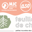 Afin de garder les liens et de mettre à l'honneur des initiatives solidaires, citoyennes ou culturelles, la MJC Jacques Tati propose une feuille de chou avec l'ASO. Retrouvez la 4eme […]